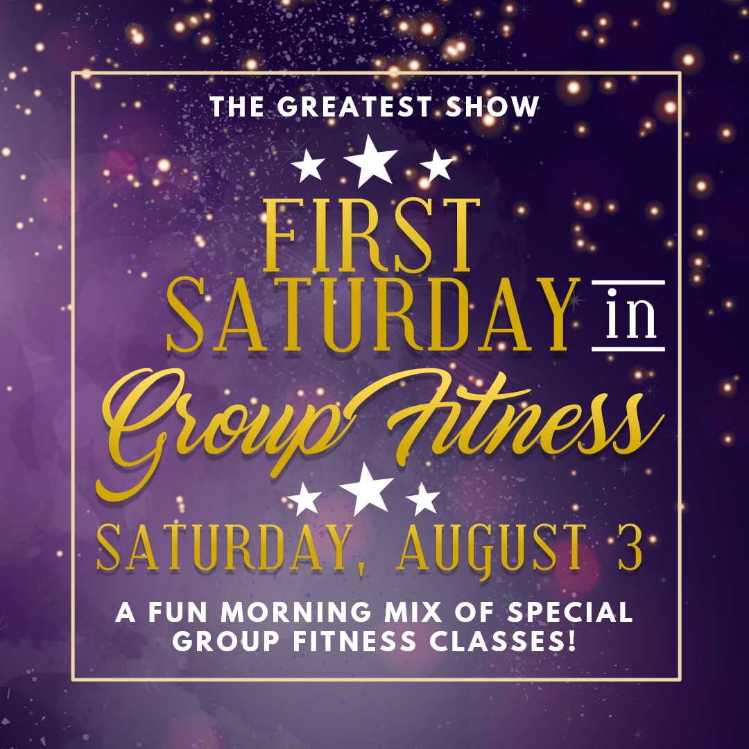 First Saturday in Group Fitness: August 3, 2019