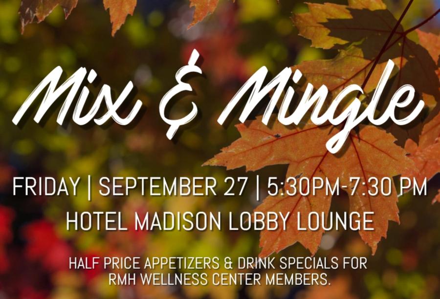 September Mix & Mingle: Friday, September 27: 5:30PM-7:30PM