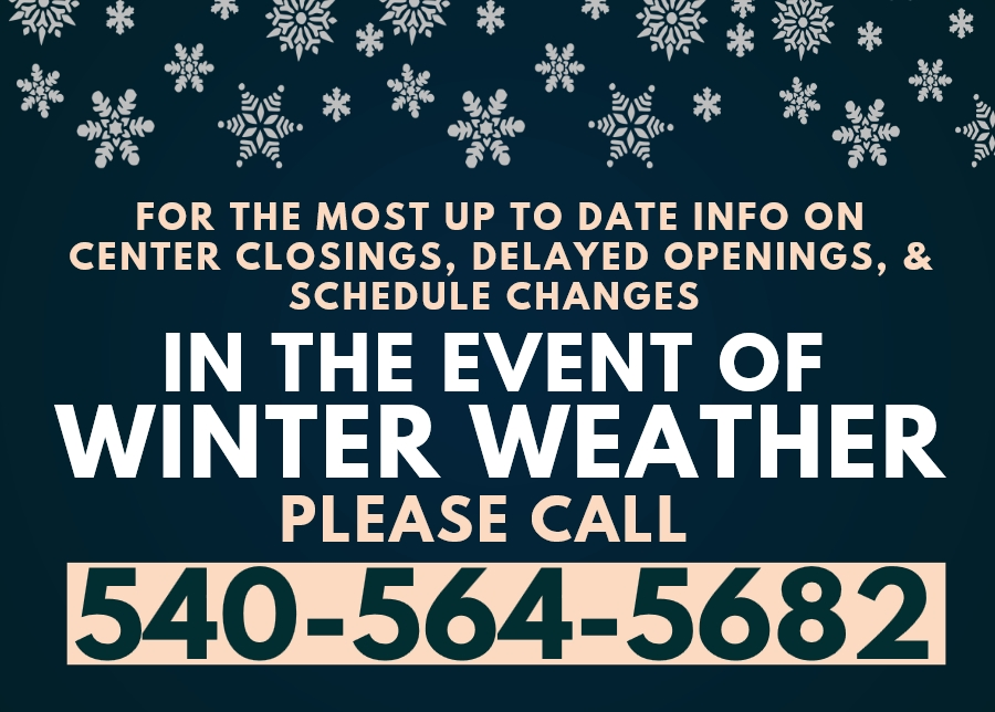 In the Event of Winter Weather, Call 540-564-5682.